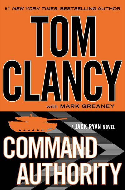 Command Authority (A Jack Ryan Novel, Band 4)