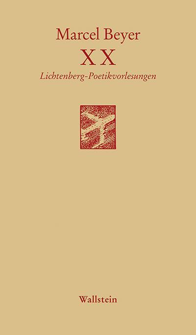 XX: Poetikvorlesungen (Göttinger Sudelblätter)