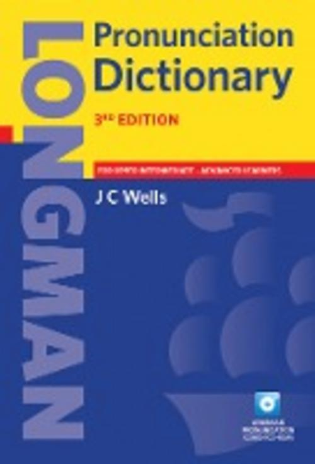 Longman Pronunciation Dictionary John Wells