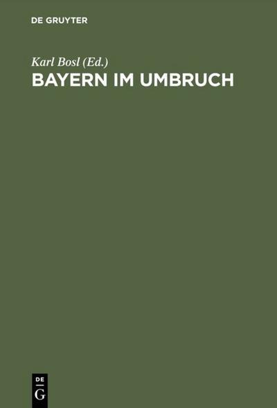 Bayern im Umbruch