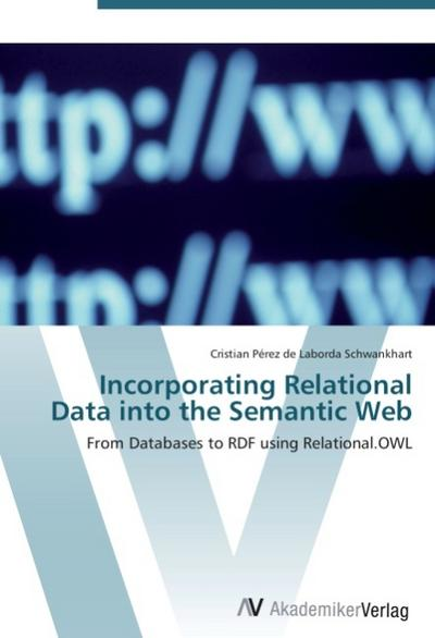 Incorporating Relational Data into the Semantic Web