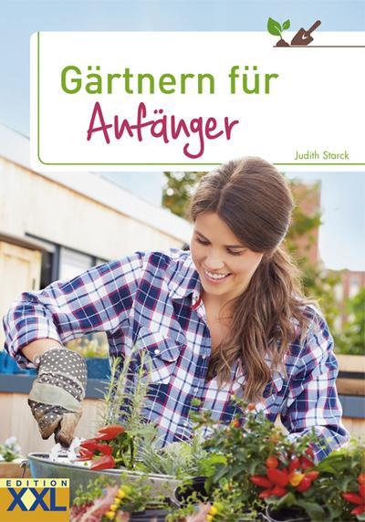 Gärtnern für Anfänger
