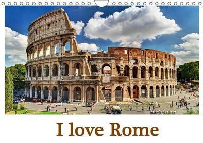I love Rome (Wall Calendar 2019 DIN A4 Landscape)