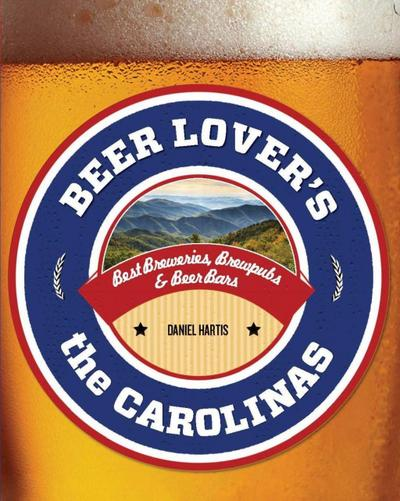Beer Lover's the Carolinas
