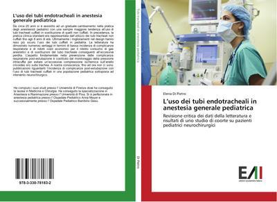 L'uso dei tubi endotracheali in anestesia generale pediatrica