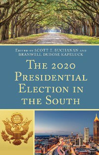 The 2020 Presidential Election in the South