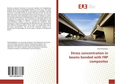 Stress concentration in beams bonded with FRP composites