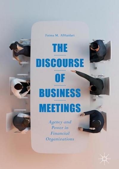 The Discourse of Business Meetings