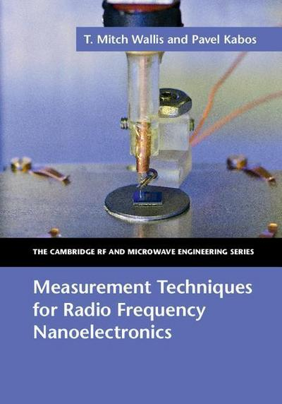 Measurement Techniques for Radio Frequency Nanoelectronics