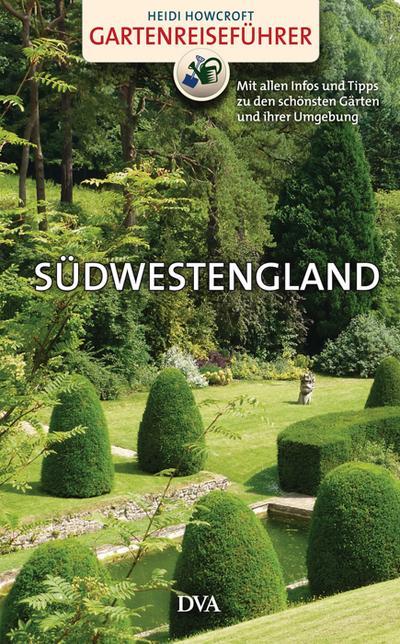 Gartenreiseführer Südwestengland