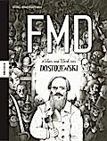 Leben und Werk von Dostojewski - FMD. Die Comic-Biografie