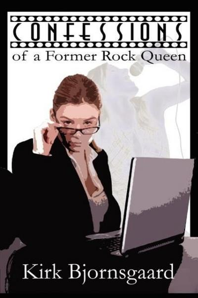 Confessions of a Former Rock Queen
