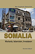 Somalia: Piraten, Warlords, Islamisten