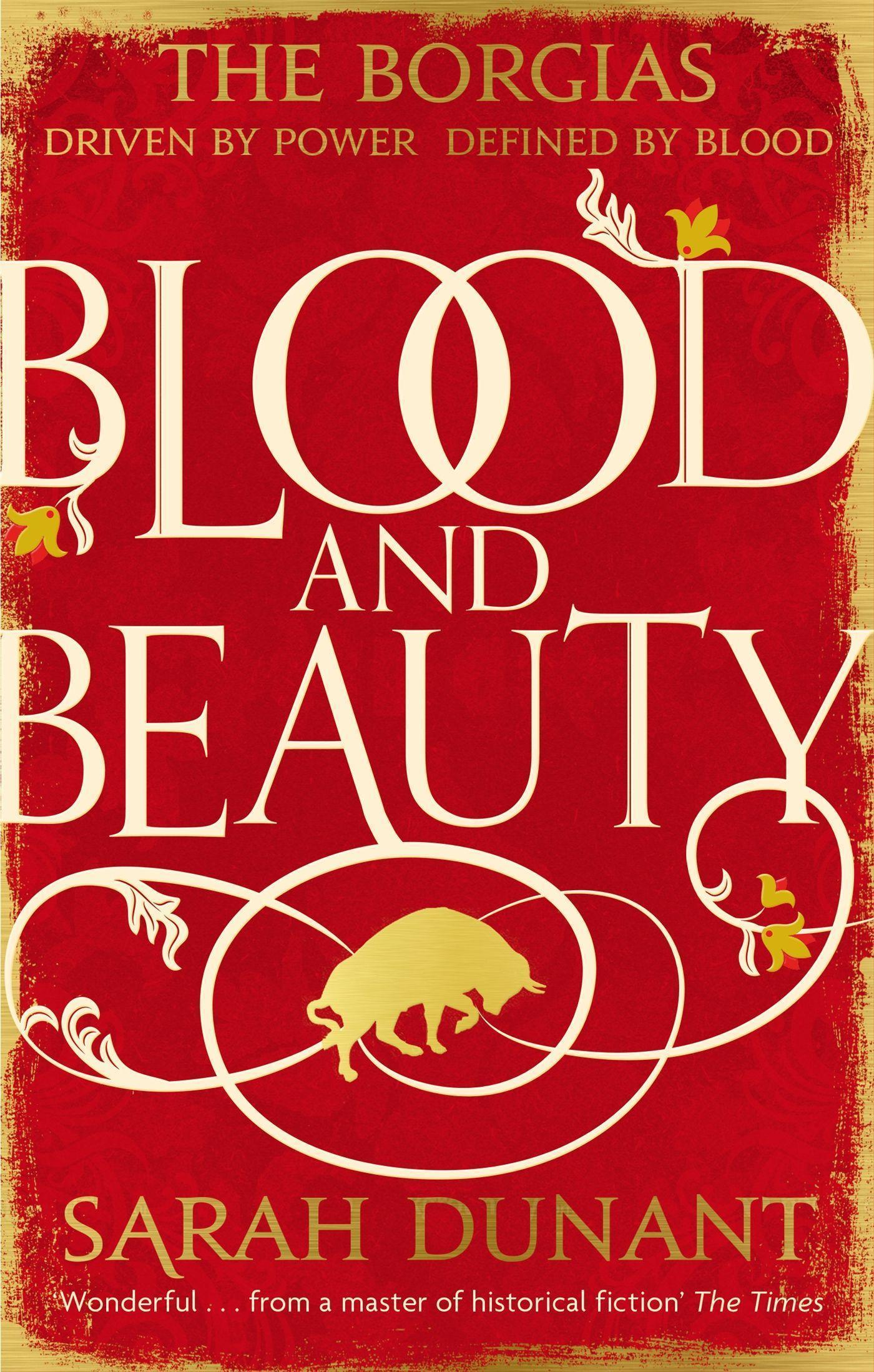 Sarah Dunant ~ Blood & Beauty 9781844087457