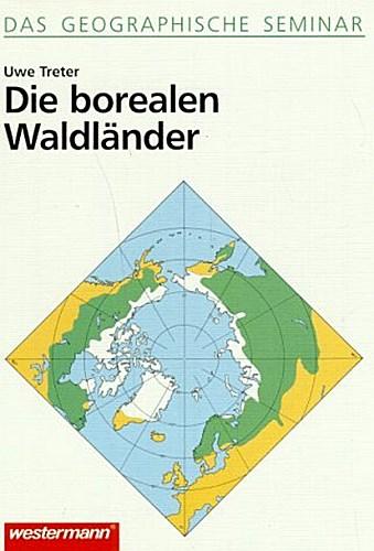 Die borealen Waldländer Uwe Treter