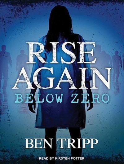 Rise Again: Below Zero