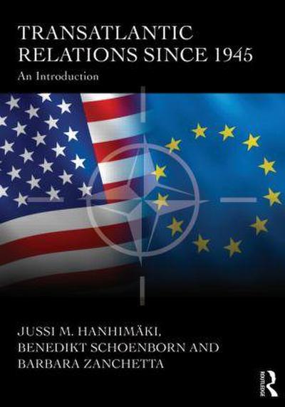 Transatlantic Relations Since 1945: An Introduction