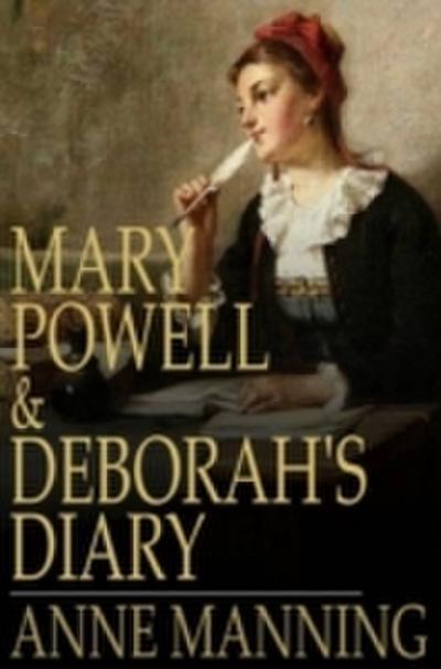 Mary Powell & Deborah's Diary
