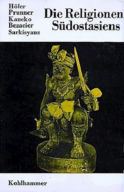 Die Religionen der Menschheit, 36 Bde., Bd.23, Die Religionen Südostasiens