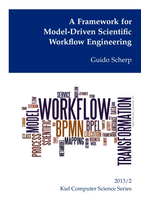 A Framework for Model-Driven Scientific Workflow Engineering Guido Scherp