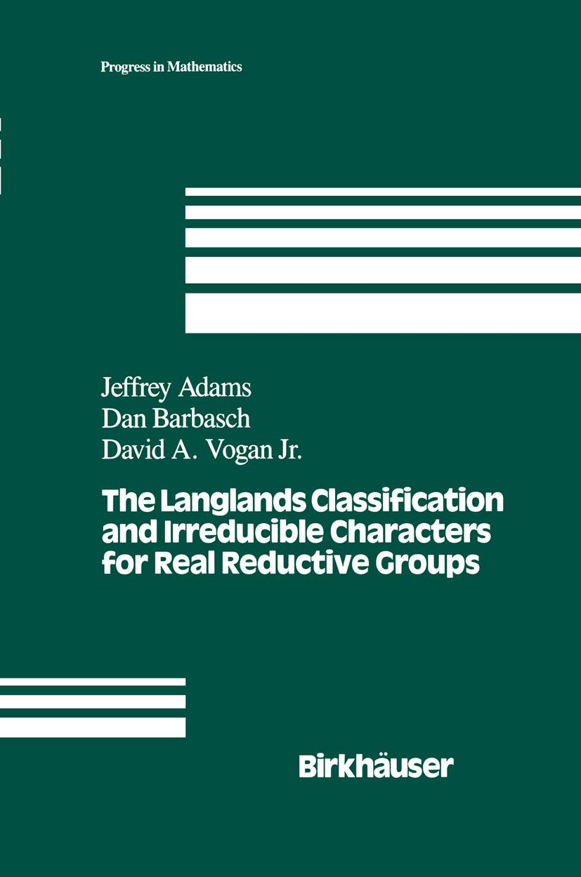 The Langlands Classification and Irreducible Characters for Real Reductive  ...