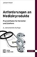 Anforderungen an Medizinprodukte: Praxisleitf ...