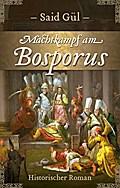 Machtkampf am Bosporus