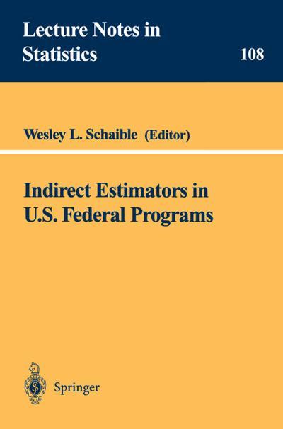 Indirect Estimators in U.S. Federal Programs