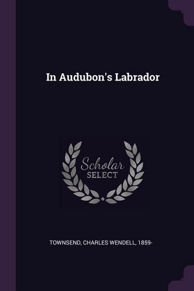 In Audubon's Labrador