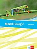 Markl Biologie Oberstufe. Schülerbuch 10.-12. Klasse. Bundesausgabe ab 2018