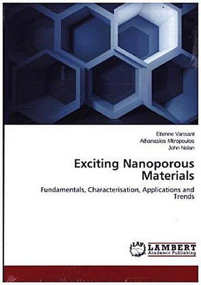 Exciting Nanoporous Materials