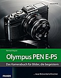 Das Kamerabuch Olympus PEN E-P5