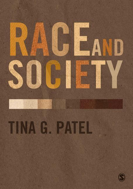 Race and Society Tina Patel