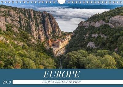 EUROPE FROM A BIRD'S-EYE VIEW (Wall Calendar 2019 DIN A4 Landscape)