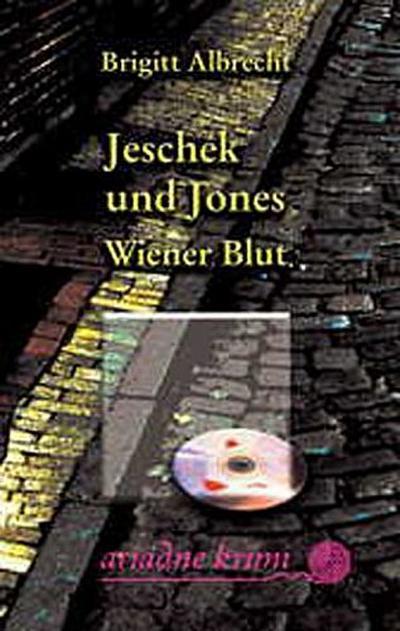 Jeschek und Jones - Wiener Blut (Ariadne Krimi)