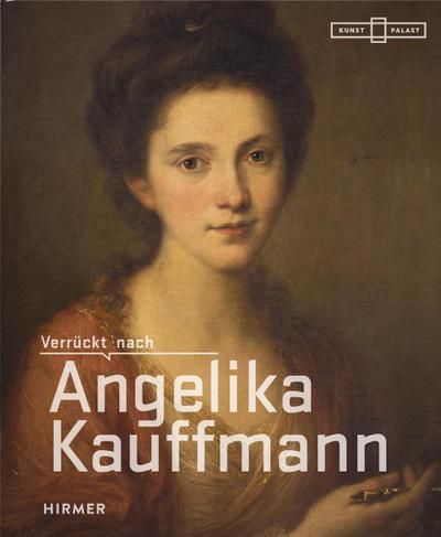 Verrückt nach Angelika Kauffmann