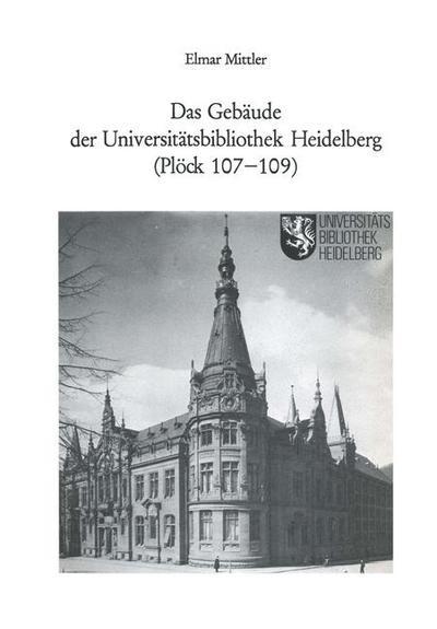 Das Gebaude der Universitatsbibliothek Heidelberg (Plock 107-109)