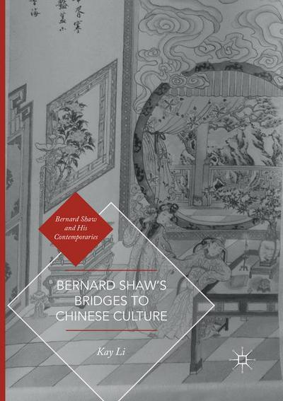 Bernard Shaw's Bridges to Chinese Culture