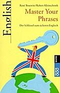 Master Your Phrases: Der Schlüssel zum sicheren Englisch