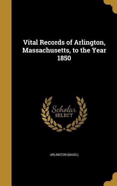VITAL RECORDS OF ARLINGTON MAS