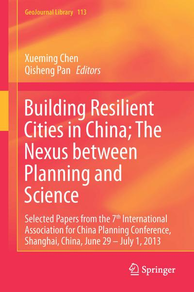Building Resilient Cities in China; The Nexus between Planning and Science