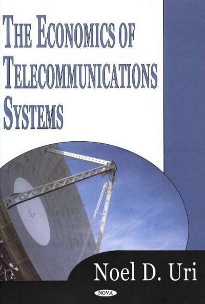 Economics of Telecommunications Systems