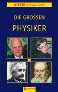 Die großen Physiker