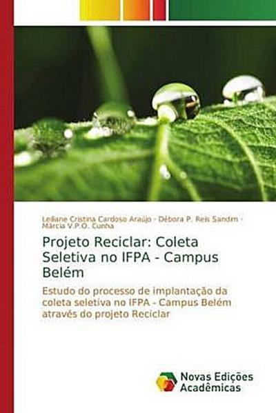 Projeto Reciclar: Coleta Seletiva no IFPA - Campus Belém