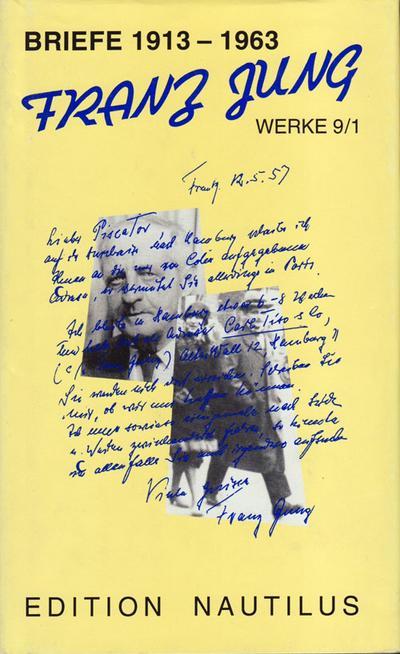Werke / Briefe 1913-1963