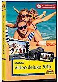 MAGIX Video deluxe 2016 - Das Handbuch zur So ...