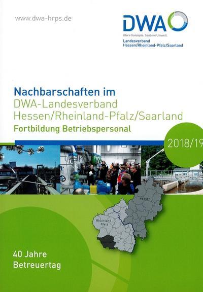 Nachbarschaften im DWA-Landesverband Hessen/Rheinland-Pfalz/Saarland: Fortbildung Betriebspersonal 2018/19