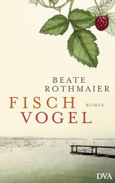 Fischvogel; Roman   ; Deutsch;  -