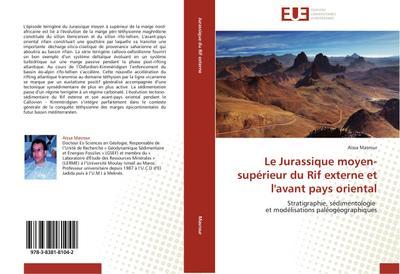 Le Jurassique moyen-supérieur du Rif externe et l'avant pays oriental