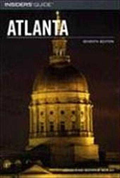 Insiders` Guide to Atlanta - Globe Pequot Press - Taschenbuch, , John McKay, Bonnie McKay, ,